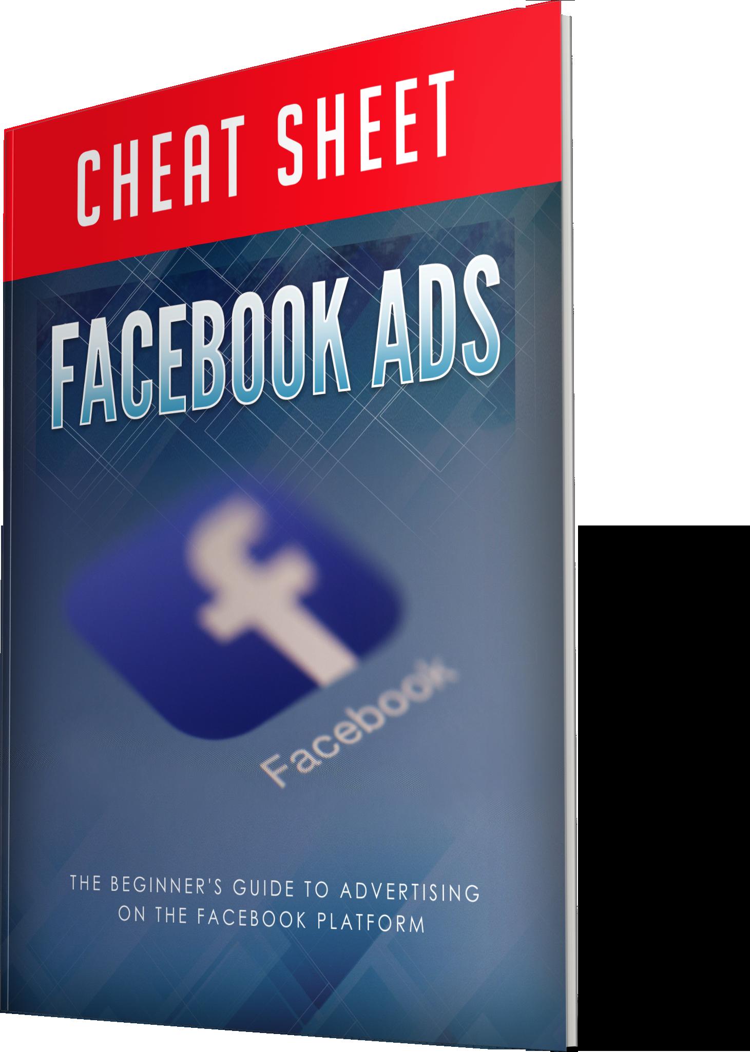 Facebook Ads Cheat Sheet
